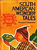 South American wonder tales