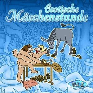 Erotische Märchenstunde Vol. 2 Hörbuch