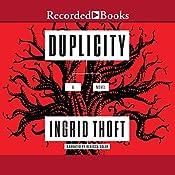 Duplicity | Ingrid Thoft