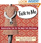 Talk to Me: Conversation Tips for the...