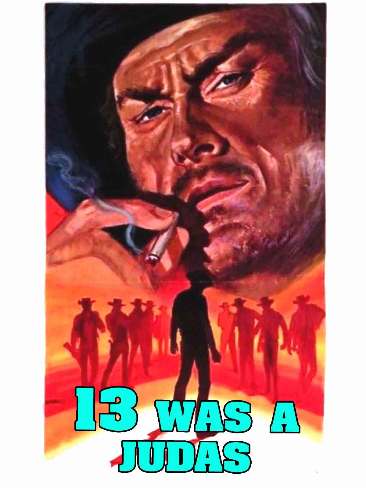 13 Was A Judas on Amazon Prime Instant Video UK