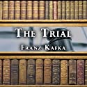 The Trial [Alpha DVD] (       UNABRIDGED) by Franz Kafka Narrated by Dick Hill