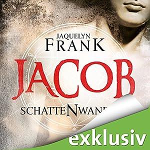 Jacob (Schattenwandler 1) Hörbuch
