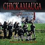 Chickamauga: A Novel of the American Civil War | Blair Howard