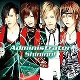 Shining!♪Administrator