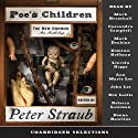 Poe's Children: The New Horror: An Anthology (Unabridged Selections) (       UNABRIDGED) by Peter Straub Narrated by Various