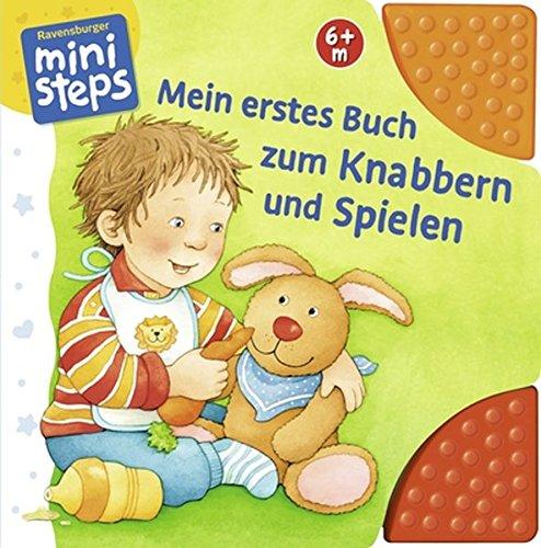 Mein erstes Buch zum Knabbern und Spielen: Ab 6 Monaten (ministeps Bücher)