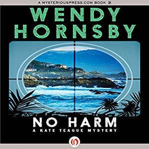 No Harm | [Wendy Hornsby]
