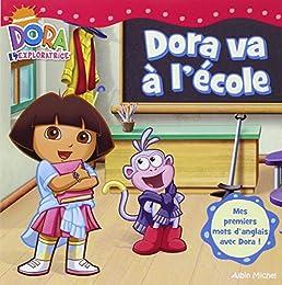 Dora va à l'école