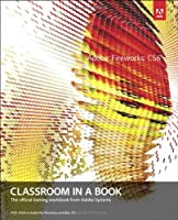 Adobe Fireworks CS6 Classroom in a Book Front Cover