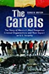 The Cartels: The Story of Mexico's Mo...