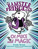 img - for Hamster Princess: Of Mice and Magic book / textbook / text book