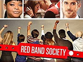 Red Band Society Season 1 [HD]