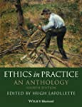 Ethics in Practice: An Anthology (Bla...