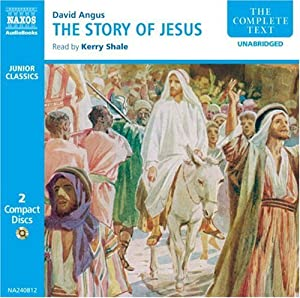 The Story Of Jesus (Unabr.)