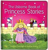 Princess Stories (Combined Volume) (Usborne Book of...)