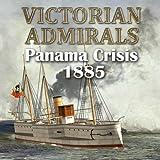 Victorian Admirals Panama Incident [Download]