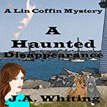 A Haunted Disappearance: A Lin Coffin Mystery, Book 2 | Livre audio Auteur(s) : J A Whiting Narrateur(s) : Suzie Althens