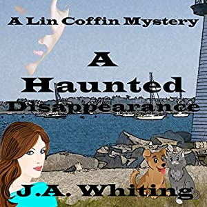 A Haunted Disappearance: A Lin Coffin Mystery, Book 2 Hörbuch von J A Whiting Gesprochen von: Suzie Althens