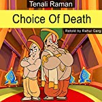 Choice of Death | Rahul Garg