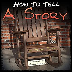How to Tell a Story | [Mark Twain]