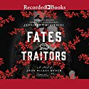 Fates and Traitors: A Novel of John Wilkes Booth Audiobook by Jennifer Chiaverini Narrated by Christina Moore