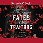 Fates and Traitors: A Novel of John Wilkes Booth | Jennifer Chiaverini