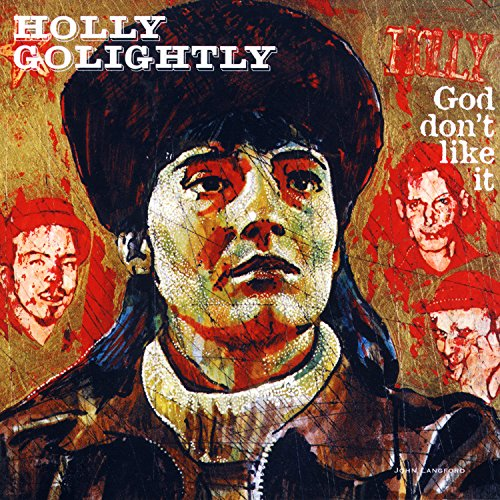 Vinilo : HOLLY GOLIGHTLY - God Don't Like It