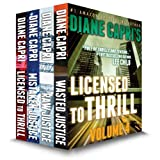 Licensed to Thrill Volume 4: Judge Willa Carson and Jenny Lane Thrillers: The Hunt For Justice Series ~ Diane Capri