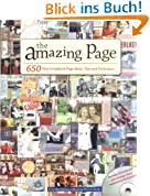 Amazing Page: 650 Scrapbook Page Ideas, Tips and Techniques (Memory Makers)