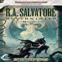 Neverwinter: Legend of Drizzt: Neverwinter Saga, Book 2 Audiobook by R. A. Salvatore Narrated by Victor Bevine