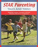 img - for Star Parenting Tales and Tools: Respectful Guidance Strategies to Increase Parenting Effectiveness & Enjoyment book / textbook / text book