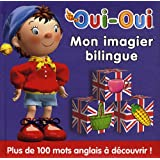 Oui-Oui : Mon imagier bilingue