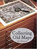 img - for Collecting Old Maps by Francis J. Manasek (1998-01-01) book / textbook / text book