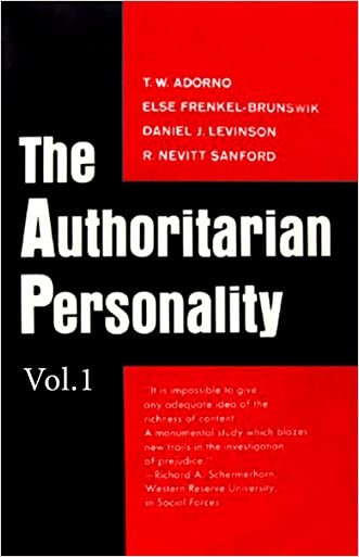 The Authoritarian Personality - Vol. I (The Authoritatian Personality Book 1)