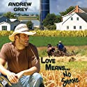 Love Means... No Shame (       UNABRIDGED) by Andrew Grey Narrated by R. Kirstein