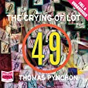 The Crying of Lot 49 (       UNABRIDGED) by Thomas Pynchon Narrated by George Wilson