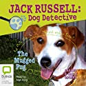 The Mugged Pug: Jack Russell 3 Audiobook by Darrel Odgers, Sally Odgers Narrated by Alan King