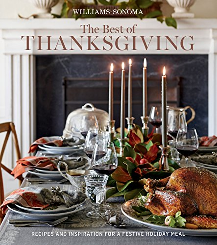 williams-sonoma-the-best-of-thanksgiving-recipes-and-inspration-for-a-festive-holiday-meal
