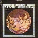 Ellis, Don Electric Bath Mainstream Jazz