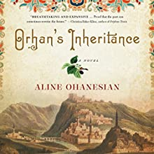 Orhan's Inheritance (       UNABRIDGED) by Aline Ohanesian Narrated by Assaf Cohen