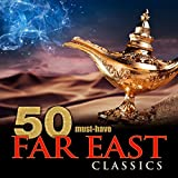 50 Must-Have Far East Classics