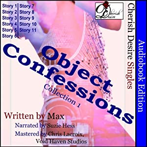 Cherish Desire Singles: Object Confessions, Collection 1 | [Max]