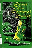 Secret of the Samurai Sword (0664322018) by Phyllis A. Whitney