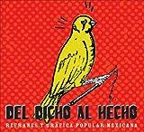 Del dicho al hecho: Refranes y grafica popular mexicana (Spanish Edition)