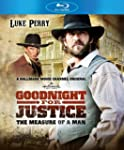 Goodnight For Justice: The Measure of...