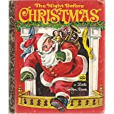 The Night Before Christmas (A Little Golden Book) ~ Clement Clarke Moore