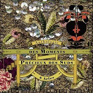 Les Moments Precieux des Suds. Various Artists (CD+DVD)