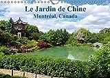 Le jardin de Chine (Montréal, Canada) : Calendrier mural A4 horizontal 2016...