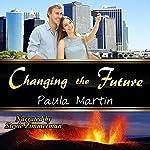 Changing the Future | Paula Martin